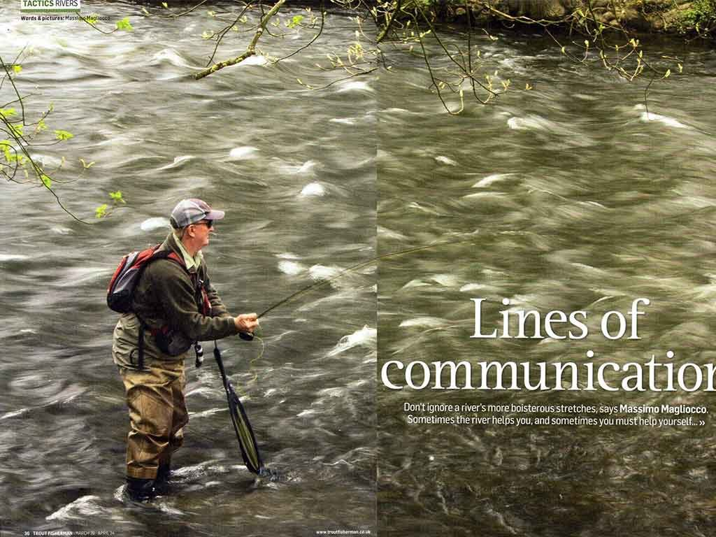 """Trout Fisherman"" Lines of communication"